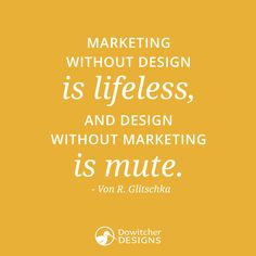 This quote is #golden! #WiseWordsWednesday #Marketing #Design