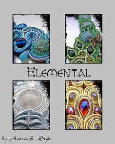 Elemental Collection - Andrea Zelenak - Andrea.Z Style - soutache