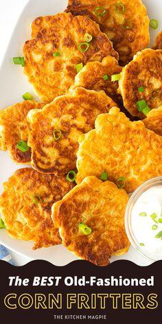 Creamed Corn Fritters Recipe, Cream Corn Fritters, Easy Corn Fritters, Corn Fritter Recipes, Side Dish Recipes, Veggie Recipes, Vegetarian Recipes, Cooking Recipes, Corn Recipes