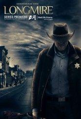 Longmire - Basato su una serie di romanzi di Craig Johnson, la serie narra le vicende di Walt Longmire, uno sceriffo di una piccola cittadina nel Wyoming. Walt è rimasto vedovo da un anno, ma nonostant