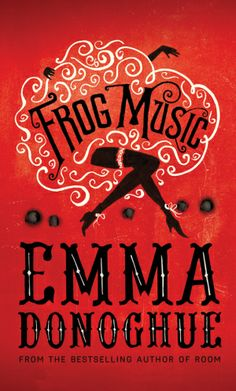"The Huffington Post includes FROG MUSIC in their Books You Should Read This Spring"" list. ""Emma Donoghue's eighth novel, her first since eerily quirky best-seller Room, is a riveting literary thriller. Books You Should Read, Books To Read, Emma Donoghue, Roman, Thing 1, So Little Time, Bestselling Author, New Books, Thriller"