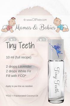 Mamas & Babies: Tiny Teeth via @OilPixie #mamabear #mom #moms #momlife #newmom #baby #babies #babygirl #babyboy #crunchymom #crunchymama #doterra #natural #naturalremedies #holistic