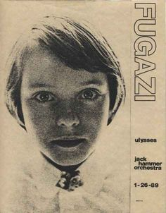 Fugazi, Ulysses and Jack Hammer Orchestra | 35 Old Punk Flyers That Prove Punk Used To Be So Cool