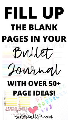 Looking for creative bullet journal page fillers to fill the empty pages in your planner? Check out these 50+ page ideas to try in your own bullet journal! #bulletjournal #bulletjournallayout