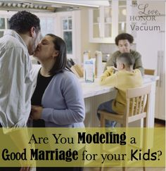 When you model a great marriage for your kids, they will want to have what you have.