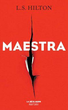 Maestra est un roman de L. S. Hilton publié aux éditions Robert Laffont. Une critique de Dahlem pour L'Ivre de Lire !
