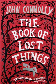 The Book of Lost Things by John Connolly | 49 Underrated Books You Really Need To Read