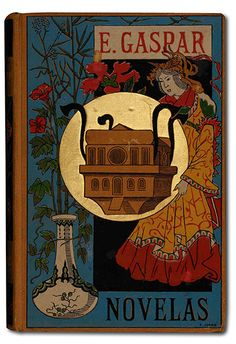 The description of this Board should now be expanded to include, books I've not read and probably have no intention of reading, but whose covers look very evocative and cool. Pithy. Cover of Enrique Gaspar's Novelas (1887) for El Anacronópete, depicting the earliest known portrayal of a time machine   © The British Library Board