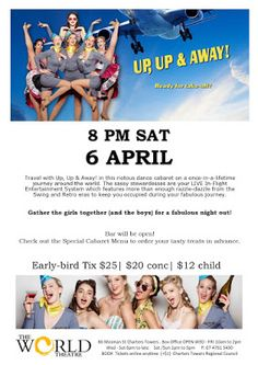 World Theatre Charters Towers: Up, Up & Away! A mile-high cabaret [LIVE] World Theatre, Dance Numbers, Vocal Coach, Dance Routines, Business Class, You Are Invited, High Energy, Online Tickets, Sunshine Coast
