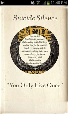 """""""You only live once."""""""