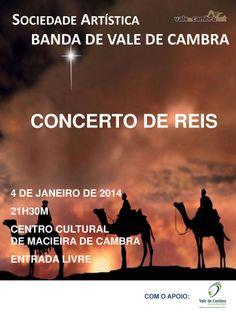 Concerto de Reis  > 4 Jan 2014, 21h30  @ Centro Cultural, Macieira de Cambra, Vale de Cambra  #ValeDeCambra #MacieiraDeCambra