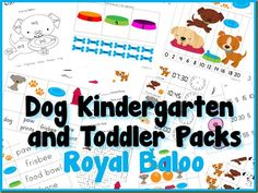Dog Kindergarten and Toddler Packs