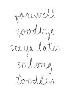 Farewell ...