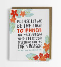 Cancer empathy cards: They say what patients REALLY want to hear After a friend died of cancer, Emily McDowell, a cancer survivor herself, designed a line of Empathy Cards for people with serious illness. Empathy Cards, Jesus E Maria, Everything Happens For A Reason, Just In Case, Decir No, Stationery, Told You So, Greeting Cards, Messages