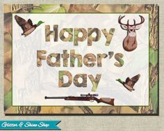Printable FATHER'S DAY CARD  Hunting Themed by GlitterAndShineShop, $3.00