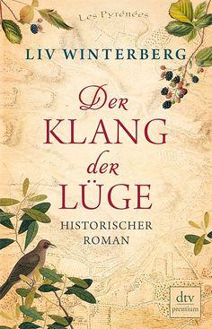 Liv Winterberg: Der Klang der Lüge (@dtvverlag  Verlag)