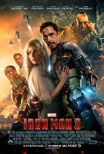 "Iron Man 3 (2013) - ""Action-packed, lots of surprising twists and turns! Great chemistry, performances, humor and romance that doesn't get overshadowed by all the exciting pyrotechnics! RDJ and Kingsley are priceless!"""