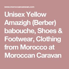 Unisex Yellow Amazigh (Berber) babouche, Shoes & Footwear, Clothing from Morocco at Moroccan Caravan
