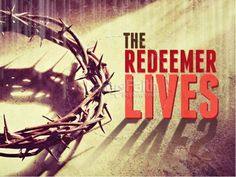Redeemer Lives PowerPoint Sermon for Easter