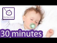 Baby Sleep Music 30 Minutes - Lullaby Music for Babies to Sleep IT WORKS! - YouTube