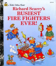 Busiest Firefighters Ever! (Little Golden Storybook) by Richard Scarry