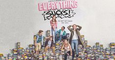 A Review of Everything Sucks Season One
