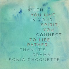 From Sonia Choquette