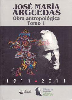 TÍTULO: Obra antropológica AUTOR: Arguedas, José María CÓDIGO: 869.561 1/A71/2012