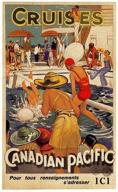 Vintage Travel Poster - Canadian Pacific Cruises / Ancienne affiche publicitaire, vieille affiche