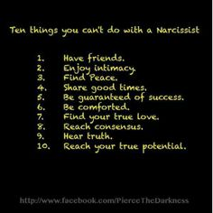 10 things you can't do with a narcissistic sociopath. Narcissistic Abuse Recovery Narcissistic abuse hurts we can heal @TracyAMalone loves this Pin Thanks @Narcissist Abuse #Quote
