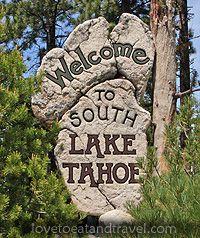 south lake taho sign | Lake Tahoe, Lake Tahoe Casinos, Northern California, North Shore Lake ...