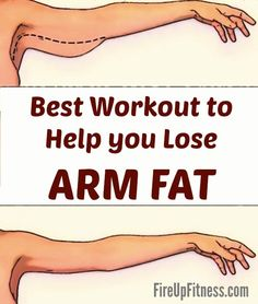 Best workout to help you lose arm fat