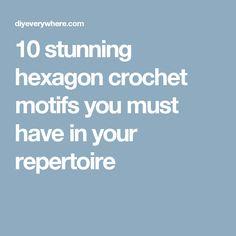 10 stunning hexagon crochet motifs you must have in your repertoire