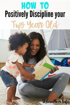 How to Positively Discipline your Two Year Old via @urbanmomtales