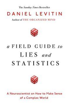 A Field Guide to Lies and Statistics: A Neuroscientist on... https://www.amazon.de/dp/0241239990/ref=cm_sw_r_pi_dp_x_JEy3ybW8XPK6X