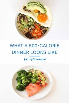 Four dinner ideas, all at 500 calories or less.