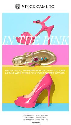 In the pink: Vince Camuto ladies shoes.