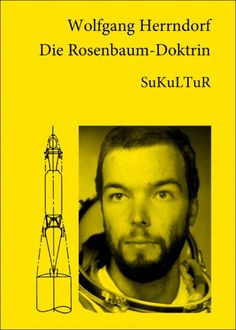 Wolfgang Herrndorf:   Die Rosenbaum-Doktrin,   Illustriert von Wolfgang Herrndorf;   Schöner Lesen 64,   Veröffentlicht im März 2007