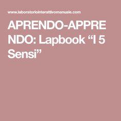 "APRENDO-APPRENDO: Lapbook ""I 5 Sensi"""