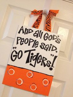 Ready to Ship All God's Peoples Said Go Tigers Door Hanger Painting on Etsy, $15.00