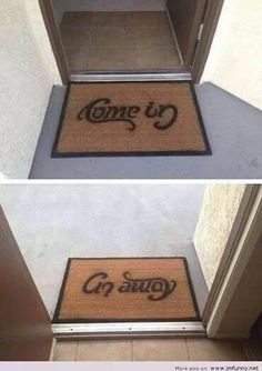 Come in, go away doormat