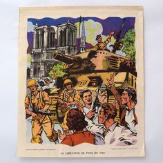 La Liberation De Paris en 1944 Poster
