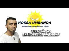 Quem são as entidades de Umbanda?