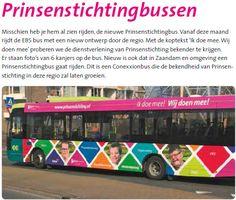 LEUK! Vanaf deze maand rijdt EBS met een nieuwe Prinsenstichting-bus door de regio met de koptekst 'Ik doe mee. Wij doen mee'. 6 van onze kanjers staan afgebeeld op deze fraaie nieuwe bus :-)
