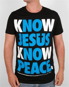 """Know Jesus, Know Peace. No Jesus, No Peace. """"Grace and peace be multiplied to you in the knowledge of God and of Jesus our Lord"""" - 2 Peter 1:2"""