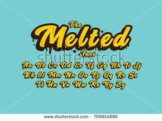 Stylized melted font and alphabet Graffiti Lettering Fonts, Tattoo Lettering Fonts, Hand Lettering Alphabet, Typography Fonts, Sign Writing, Handwritten Fonts, Happy Font, Pinstriping, Notes