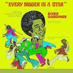 Blaxploitation Pride: The Boris Gardiner Happening - Every Nigger Is A Star OST (1973)