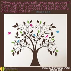 Always be #yourself, #express yourself, have #faith in yourself, do not go out and look for a #successful #personality and #duplicate it. Bruce Lee #quote #inspirational #happy #uplifting #brainbalance