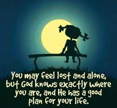 God knows where we are when we feel lost and alone   https://www.facebook.com/photo.php?fbid=591653344251244
