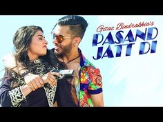 Pasand Jatt Di | Gitaz Bindrakhia | Video | Mp3 | Download